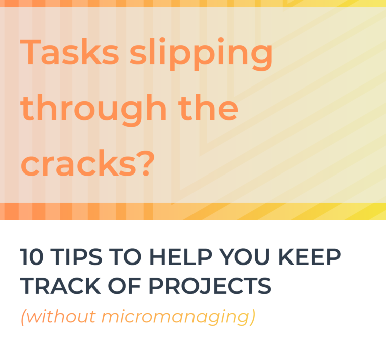 10 Tips to Ensure Tasks Don't Slip Through Cracks  (Without Micromanaging) cover